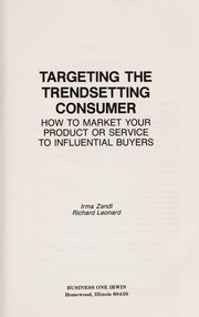 Cover of: Targeting the trendsetting consumer | Irma Zandl