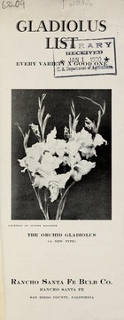 Cover of: Gladiolus list, every variety a good one | Rancho Santa Fe Bulb Co