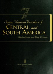 Cover of: Seven natural wonders of Central and South America | Woods, Michael