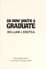Cover of: So Now You're a Graduate