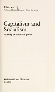 Cover of: Capitalism and Socialism | John Vaizey