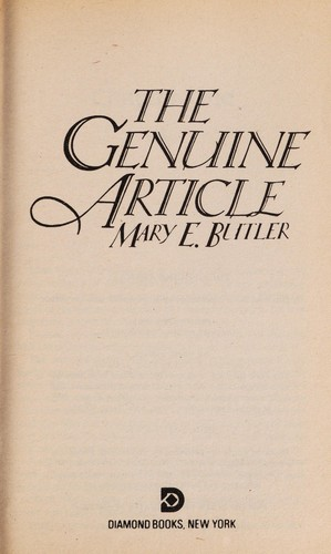 The Genuine Article by Mary E. Butler