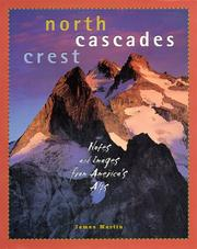 Cover of: North Cascades crest | Martin, James