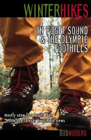 Cover of: Winter hikes in Puget Sound & the Olympic foothills