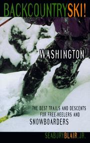 Backcountry Ski! Washington by Seabury Blair