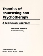 Cover of: Theories in counselling and psychotherapy | Wallace, William A.