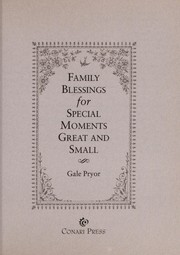 Cover of: Family blessings for special moments great and small | Gale Pryor
