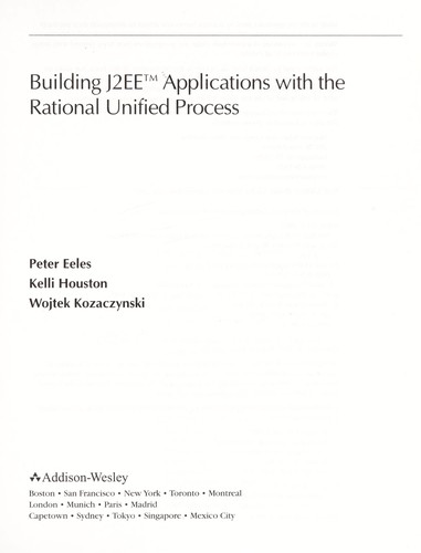 Building J2EE applications with the rational unified process by Peter Eeles