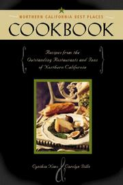 Cover of: Northern California Best Places Cookbook: Recipes from the Outstanding Restaurants and Inns of Northern California