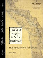 Cover of: Historical atlas of the Pacific Northwest | Derek Hayes