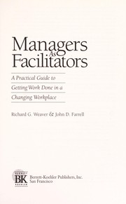 Cover of: Managers as facilitators | Weaver, Richard G