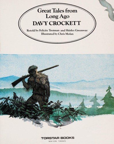 Davy Crockett by Felicity Trotman
