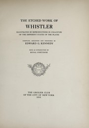 Cover of: The etched work of Whistler | Edward G. Kennedy