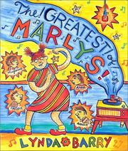Cover of: The greatest of Marlys! | Lynda Barry