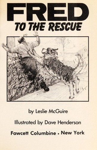 Fred to the rescue by Leslie McGuire
