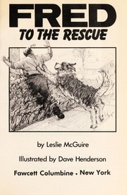 Cover of: Fred to the rescue | Leslie McGuire