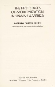 Cover of: The first stages of modernization in Spanish America | Roberto CorteМЃs Conde