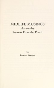 Cover of: Midlife Musings | Francis Weaver