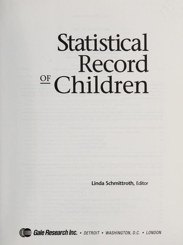 Statistical Record of Children by Linda Schmittroth