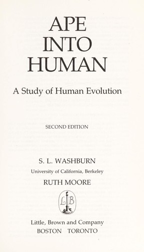 Ape into Human by S.L Washburn