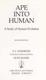 Cover of: Ape into Human | S.L Washburn