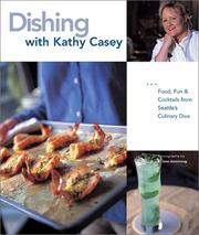 Cover of: Dishing with Kathy Casey | Kathy Casey