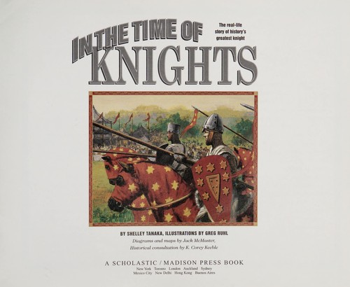 In the Time of Knights (I Was There Book) by Shelley Tanaka
