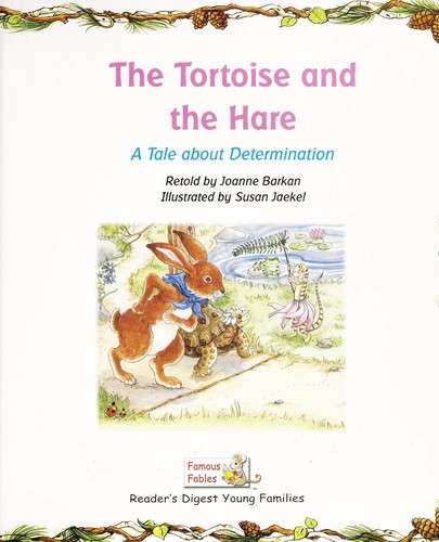 The Tortoise And The Hare A Tale About Determination Reader S