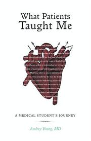 Cover of: What Patients Taught Me | Audrey Young