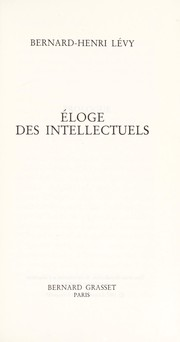 Cover of: Eloge des intellectuels | Bernard-Henri Lévy