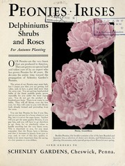 Cover of: Peonies, irises, delphiniums, shrubs and roses for Autumn planting | Schenley Gardens (Firm)