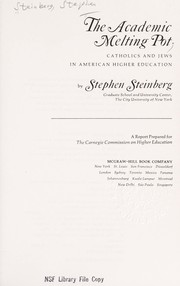 Cover of: The academic melting pot | Stephen Steinberg
