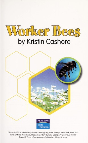 Worker Bees by Cashore Kristin