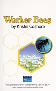 Cover of: Worker Bees | Cashore Kristin