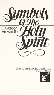 Cover of: Symbols of the Holy Spirit | C. Gordon Brownville