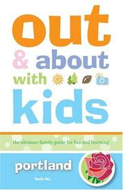 Cover of: Out and About with Kids: Portland | Nelle Nix