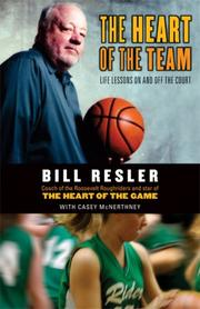 Cover of: The Heart of the Team | Bill Resler