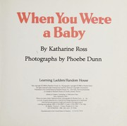 Cover of: When you were a baby