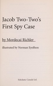 Cover of: Jacob Two-Two's first spy case | Mordecai Richler