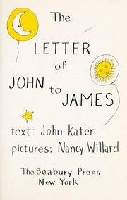 Cover of: The letter of John to James | John Kater