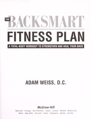 Cover of: The backsmart fitness plan | Weiss, Adam D.C.