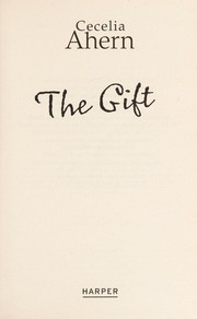Cover of: The gift | Cecelia Ahern