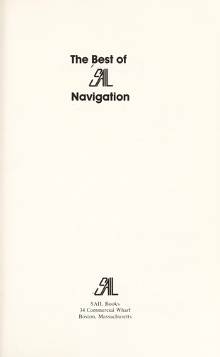 The Best of Sail navigation by [edited by Charles Mason].