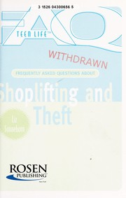 Cover of: Frequently asked questions about shoplifting and theft | Liz Sonneborn