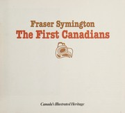 Cover of: The First Canadians | Fraser Symington