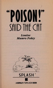 Cover of: Poison!said Cat#3 | Louise M. Foley