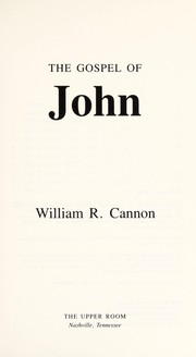 Cover of: The Gospel of John | William Ragsdale Cannon