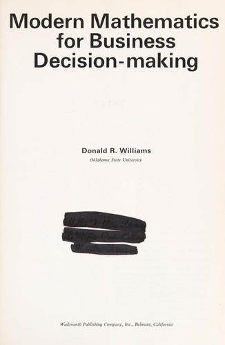 Modern mathematics for business decision-making by Williams, Donald R.
