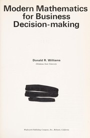 Cover of: Modern mathematics for business decision-making | Williams, Donald R.