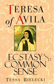 Cover of: Ecstasy and common sense | Teresa of Avila